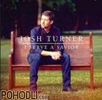 Josh Turner - I Serve A Savior (CD)