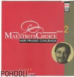 Hariprasad Chaurasia - Maestro's Choice Series 2 (CD)