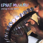 Ephat Mujuru - Journey Of The Spirit (CD)