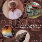 Danzas Panama - Songs of the Mestizos (CD)