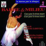 Barre & Milieu, moyen et avancé - La Danse Par Le Disque Vol.2 (CD)