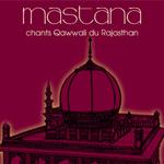 Mastana - Chants  Qawwali du Rajasthan (CD)