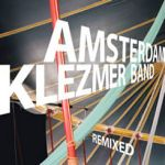 Amsterdam Klezmer Band - Remixed! CD