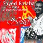 Sayed Balaha - Nelly (CD)