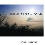 Calicanto - Isole senza mar (CD+book)