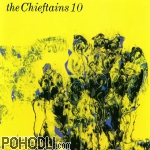 The Chieftains - Vol.10 (CD)