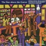 Denis Murphy & Julia Clifford - The Star Above The Garter (CD)