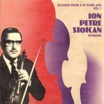 Ion Petre Stoican - Sounds from a Bygone Age Vol.1 (CD)
