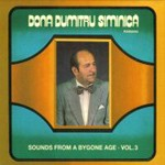 Dona Dumitru Siminica - Sounds From a Bygone Age Vol. 3 (CD)