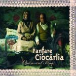 Fanfare Ciocarlia - Queens and Kings (CD)