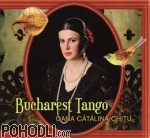 Oana Catalina Chitu - Bucharest Tango (CD)