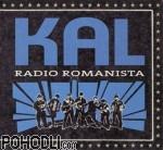 Kal - Radio Romanista (CD)