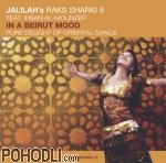 Jalilah - In a Beirut Mood - Raks Sharki 6 (CD)