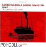 Darko Rundek & Cargo Orkestar - Ruke (CD)