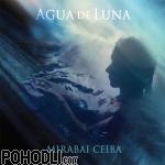 Mirabai Ceiba - Agua de Luna (CD)