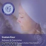 Snatam Kaur - Meditations for Transformation: Release and Overcome (CD)