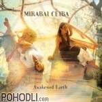Mirabai Ceiba - Awakened Earth (CD)