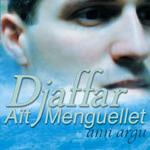 Djaffar Aït Menguellet - Ann Argu (CD)