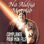 Na Aldjia Matoub - Complainte Pour Mon Fils (CD)