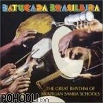 Batucada Brasileira - The Great Rhythm of Brazilian Samba Schools (CD)