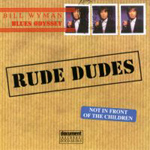 Various Artists - Bill Wyman's Blues odyssey - Rude Dudes (2CD)
