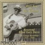 Reverend Blind Gary Davis - Meet You At The Station (1935 - 1949) (CD)