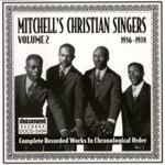 Mitchell's Christian Singers - Volume 2 (1936 - 1938) (CD)