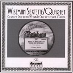 Wiseman Sextette / Quartet - Rainbow (1923) (CD)