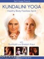 Gurmukh & Snatam Kaur - Kundalini Yoga - Healthy Body Fearless Spirit (DVD)