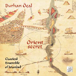 Burhan Ocal & Classical Ensemble of Istambul - Orient Secret (CD)