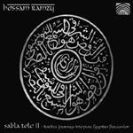Hossam Ramzy - Sabla Tolo II (CD)