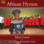 Mara Louw & The African Methodist Choir - African Hymns (CD)