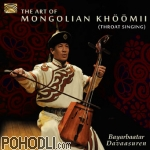 Bayarbaatar Davaasuren - The Art of Mongolian Khöömii - Throat Singing (CD)