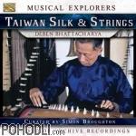Deben Bhattacharya - Musical Explorers - Taiwan Silk & Strings (CD+DVD)