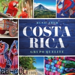 Grupo Quelite - Music from Costa Rica (CD)