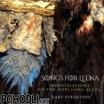 Gary Stroutsos - Songs for Leena – Improvisations on the Hopi Long Flute (CD)