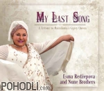 Esma Redžepova And Nune Brothers - My Last Song / A Tribute To Macedonia's Gypsy Queen (CD)