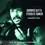 Supriyo Dutta Federico Sanesi - Passionate Voice (CD)