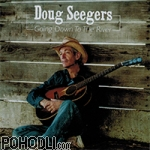 Doug Seegers - Going Down to The River  (CD)