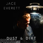 Jace Everett - Dust & Dirt (CD)