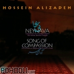 Hossein Alizadeh - NeyNava and Song of Compassion (CD)