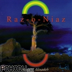 Ali Reza Eftekhari & Aref and Sheyda Ensemble - Raz-O-Niaz (CD)