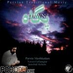 Parviz Meshkatian & Nasser Farhangfar & Jamshid Mohebi - Dawn (Pegah) (CD)