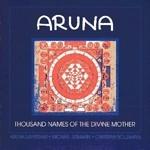 Aruna Sayeeram, Christian Bollmann & Michael Reimann - 1000 Names of the Divine Mother