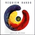 Christian Bollmann - Requiem Bardo (CD)