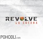 La Cherga - Revolve (vinyl)
