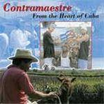 Contramaestre - From the Heart of Cuba (CD)