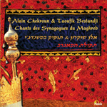 Alain Chekroun & Tofik Bestandji - Maghrebi Prayer - Chants des Synagogues du Maghreb (CD)