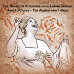 The Nazareth Orchestra & Lubna Salame - Oum Kolthoom (CD)