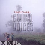 Various Artists - Traditional Global Voices (CD)
